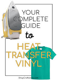 Complete Iron On Vinyl Guide Craftables