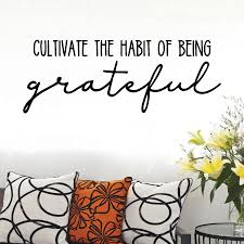 Habit Of Being Grateful Wall Quotes Decal Wallquotes Com