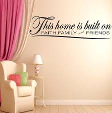 This Home Is Built On Faith Family And Friends Wall Decal Etsy