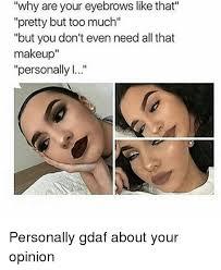 pretty without makeup meme saubhaya