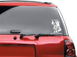 Amazon Com I M Goofy Bumper Sticker Automotive Car Decal Automotive