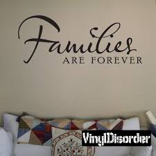 Families Are Forever Wall Decal Vinyl Wall Decals Baby Wall Decals Flower Wall Decals