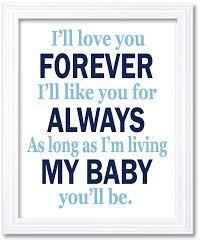 Navy Blue Boy Nursery Wall Art Prints Ill Love Your Forever Ill Like You For Always As Long As Im Living My Baby Youll Be