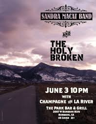 Sandra Macat Band and The Holy Broken at The Park Bar & Grill in