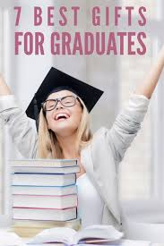 7 best gifts for graduates that they ll
