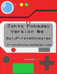 Pokemon D&D 5e: Johto Pokedex — Pirate Gonzalez Games