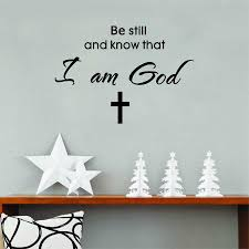 be still and know that i am god vinyl wall sticker religious