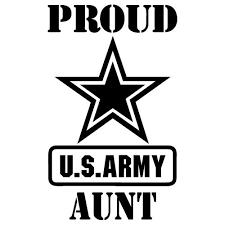 Proud Us Army Aunt Proud Us Army Aunt 2 50 Best Vinyl Stickers Army Girlfriend Us Army Army Boyfriend