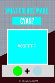 what colors make cyan color mixing