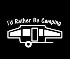 I D Rather Be Camping Window Wall Decal Camper Decal Sticker Rv Ebay