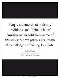 family traditions counter alienation and confusion they help us