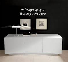 Prayers Go Up Blessings Come Down Bible Quote Wall Vinyl Decal Ebay
