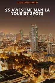 25 awesome manila tourist spots