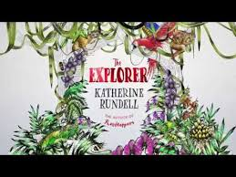 The Explorer by Katherine Rundell - YouTube