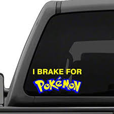 Amazon Com Pokemon I Brake Two Color Vinyl Decal Sticker Go Players Automotive