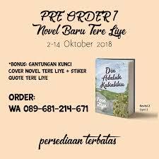 tere liye open pre order novel terbaru tere liye dia facebook