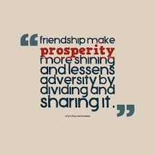 friendship make prosperity