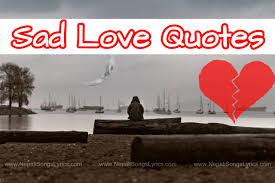 sad love quotes 💔 😔 broken heart status quotes