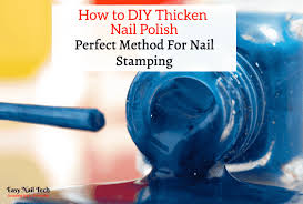 how to easily diy thicken nail polish