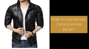 how to fix ling faux leather jacket