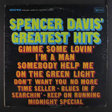SPENCER DAVIS GROUP - greatest hits ...