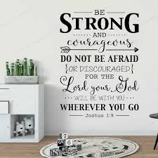Be Strong And Courageous Wall Decal Quote Bible Verse Christian Wall Decor Stickers Joshua 1 9 Decal For Kids Rooms Hd205 Wall Stickers Aliexpress