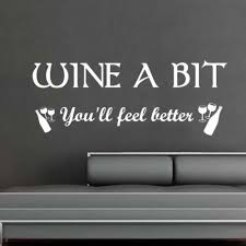 Wine A Bit Kitchen Large Wall Sticker Art Decor Bedroom Decal Ebay