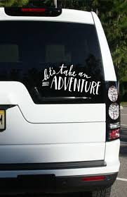 Let S Take An Adventure East Coast Vinyl Decals Llc