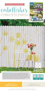 Diy Outdoor Living Magazine Embellishes A Fence With Stencils Stencil Stories