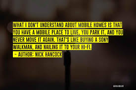 top mobile home moving quotes sayings