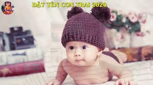 Những Tên Hay Cho Bé Trai Sinh 2020 | Đặt Tên Cho Con - Phú Quý ...