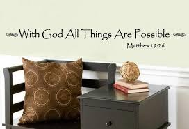 With God All Things Are Possible Vinyl Wall Decal 22063 Cuttin Up Custom Die Cuts