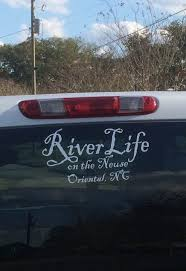 River Life Decal Customized With Your Location Onctees