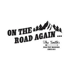 Custom Rv Decal On The Road Again Camper Popup Pop Up Fifth Wheel Vinyl Sticker Travel Trailer Rv Decals Rv Quotes Travel Trailer