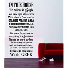 Amazon Com Geek House Quote Harry Potter Star Wars Movies Wall Decal Monument Mural Decor Loft Decoration Kitchen Dining