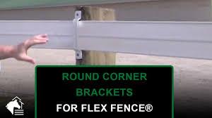 Round Corner Brackets For Ramm Flex Fence Youtube