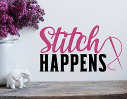 Stitch Happens Sewing Room Decor Sewing Gift Sewing Room Art Sewing Sign Wall Decals Quilting Room Knitting Room