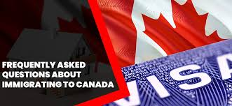 Frequently Asked Questions About Immigrating To Canada