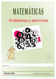 Matematicas De 3º Primaria Problemas Y Ejercicios