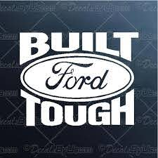 Built Ford Tough Decal Built Ford Tough Car Sticker Best Prices