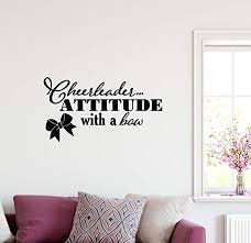 Amazon Com 40 X22 Cheerleader Attitude With A Bow Cute Saying Wall Decal Sticker Art Mural Home Decor Home Kitchen