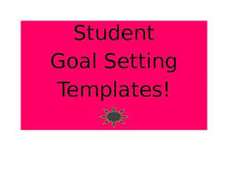 Student Goal Setting Template by Lawanda Smith | TpT
