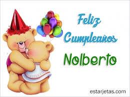 Feliz Cumpleaños Nolberto 5 | imágenes de Estarjetas.com