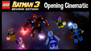 Lego Batman 3: Beyond Gotham - Opening Cinematic - YouTube