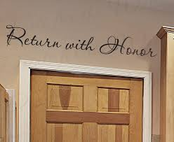 Return With Honor Religious Entryway Wall Decal Quote R24 Printing Jay