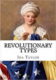 Revolutionary Types: Ida A. Taylor, R.B. Cunninghame Graham ...