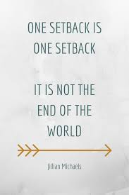 How To Move Forward After Facing A Setback - Thoughts On A Friday ...
