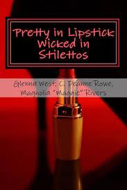 bol.com | Pretty in Lipstick Wicked in Stilettos (ebook), Glenna West |  9781946122155 | Boeken