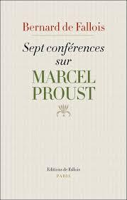 Livre: Sept conférences sur Marcel Proust, Bernard de Fallois ...