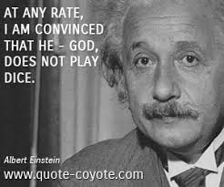 albert einstein at any rate i am convinced that he god